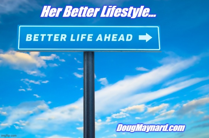 her better lifestyle